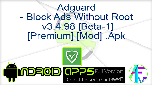 Adguard – Block Ads Without Root v3.4.98 [Beta-1] [Premium] [Mod]
